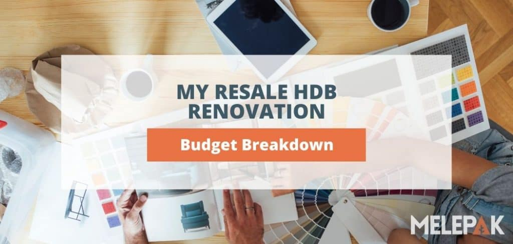 Budget Breakdown for My Resale HDB Renovation