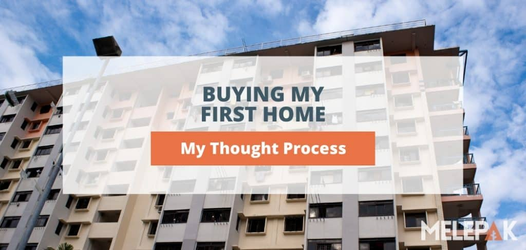 Buying My First Home - My Thought Process