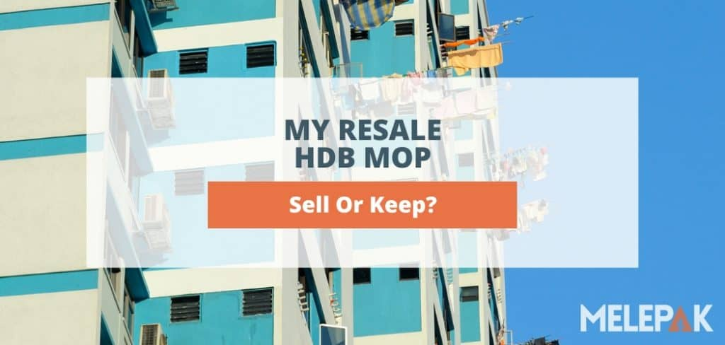 My Resale HDB MOP Sell or Keep
