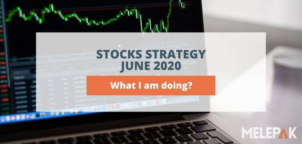 Stocks Strategy June 2020