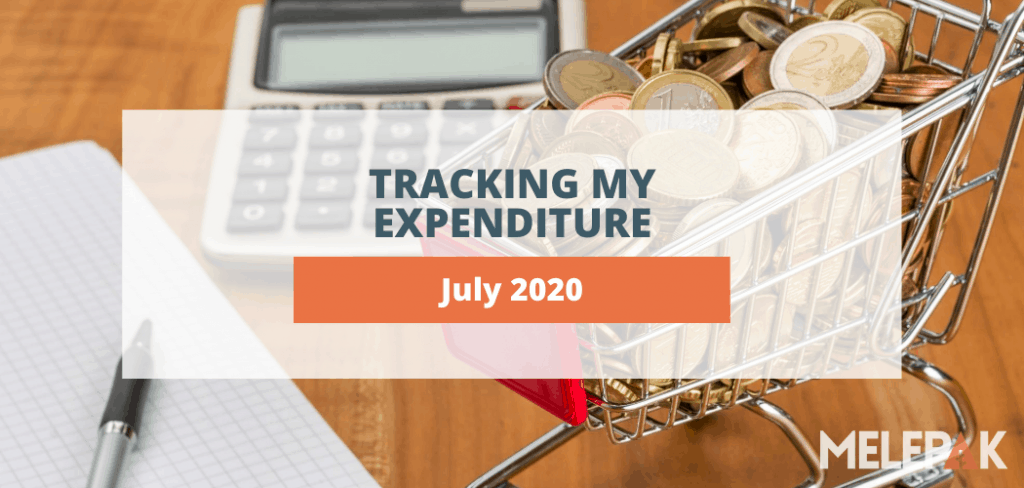 Tracking My Expenditure July 2020